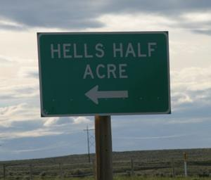 Hell's Half Acre sign