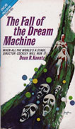 The Fall of the Dream Machine