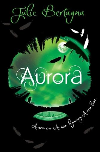 Julie Bertagna's Aurora