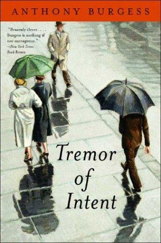 Anthony Burgess's Tremor of Intent