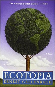 The book cover of Ecotopia