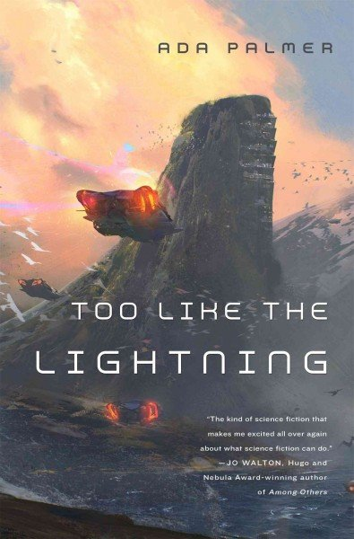The book cover of Too Like Lightning